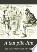 A Tan Pile Jim, Or, A Yankee Waif Among the Bluenoses