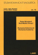Romania Historica et Romania Hodierna: