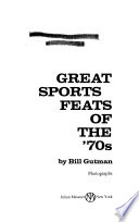 Great Sports Feats of the '70s