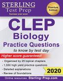 Sterling Test Prep CLEP Biology Practice Questions  High Yield CLEP Biology Questions Book