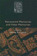 Recovered Memories and False Memories