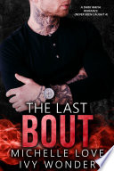 The Last Bout