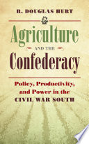 Agriculture And The Confederacy Book