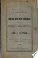A Tribute to Our Dead Hero and Memorial Day Address Book