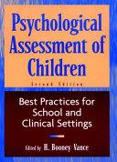 Psychological Assessment of Children