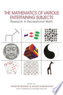 """The Mathematics of Various Entertaining Subjects: Research in Recreational Math"" by Jennifer Beineke, Jason Rosenhouse, Raymond M. Smullyan"