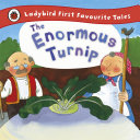 The Enormous Turnip  Ladybird First Favourite Tales