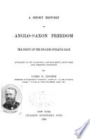 A Short History of Anglo Saxon Freedom