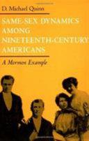 Same Sex Dynamics Among Nineteenth Century Americans