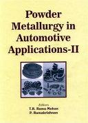 Powder Metallurgy in Automotive Applications II