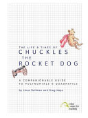 Chuckles the Rocket Dog   A Companionable Guide to Polynomials and Quadratics   Student Text and Workbook