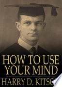 How to Use Your Mind Online Book