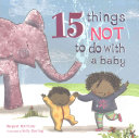 15 Things Not to Do with a Baby Margaret McAllister Cover