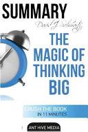 David J. Schwartz's the Magic of Thinking Big - Summary