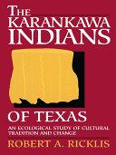 The Karankawa Indians of Texas