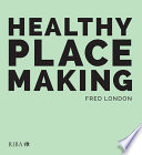 Healthy Placemaking