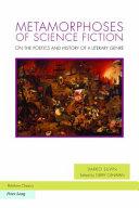 Metamorphoses of Science Fiction