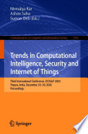 Trends in Computational Intelligence  Security and Internet of Things