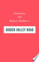 Summary of Robert Kolker's Hidden Valley Road