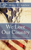 We Love Our Country