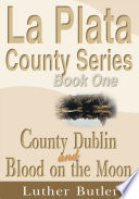 County Dublin and Blood on the Moon