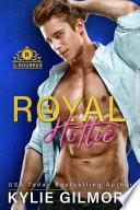 Royal Hottie  A Bachelor Auction Romantic Comedy  The Rourkes Series  Book 2