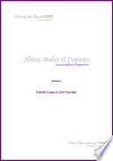 Illness  Bodies and Contexts  Interdisciplinary Perspectives Book