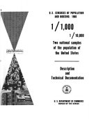 U.S. Censuses of Population and Housing, 1960: 1/1,000, 1/10,000, Two National Samples of the Population of the United States