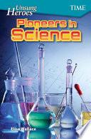 Unsung Heroes  Pioneers in Science Book