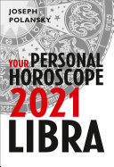 Libra 2021  Your Personal Horoscope
