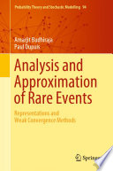 Analysis and Approximation of Rare Events