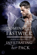 Infiltrating Her Pack (Black Hills Wolves #20) [Pdf/ePub] eBook