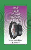 Image Sensors and Signal Processing for Digital Still Cameras