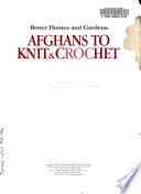 Better Homes and Gardens Afghans to Knit and Crochet