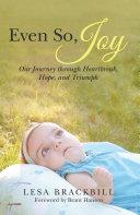 Even So, Joy
