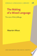 The Making of a Mixed Language