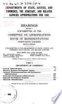 Departments Of State Justice And Commerce The Judiciary And Related Agencies Appropriations For 1981