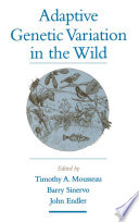 Adaptive Genetic Variation in the Wild