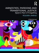 Amnesties, Pardons and Transitional Justice