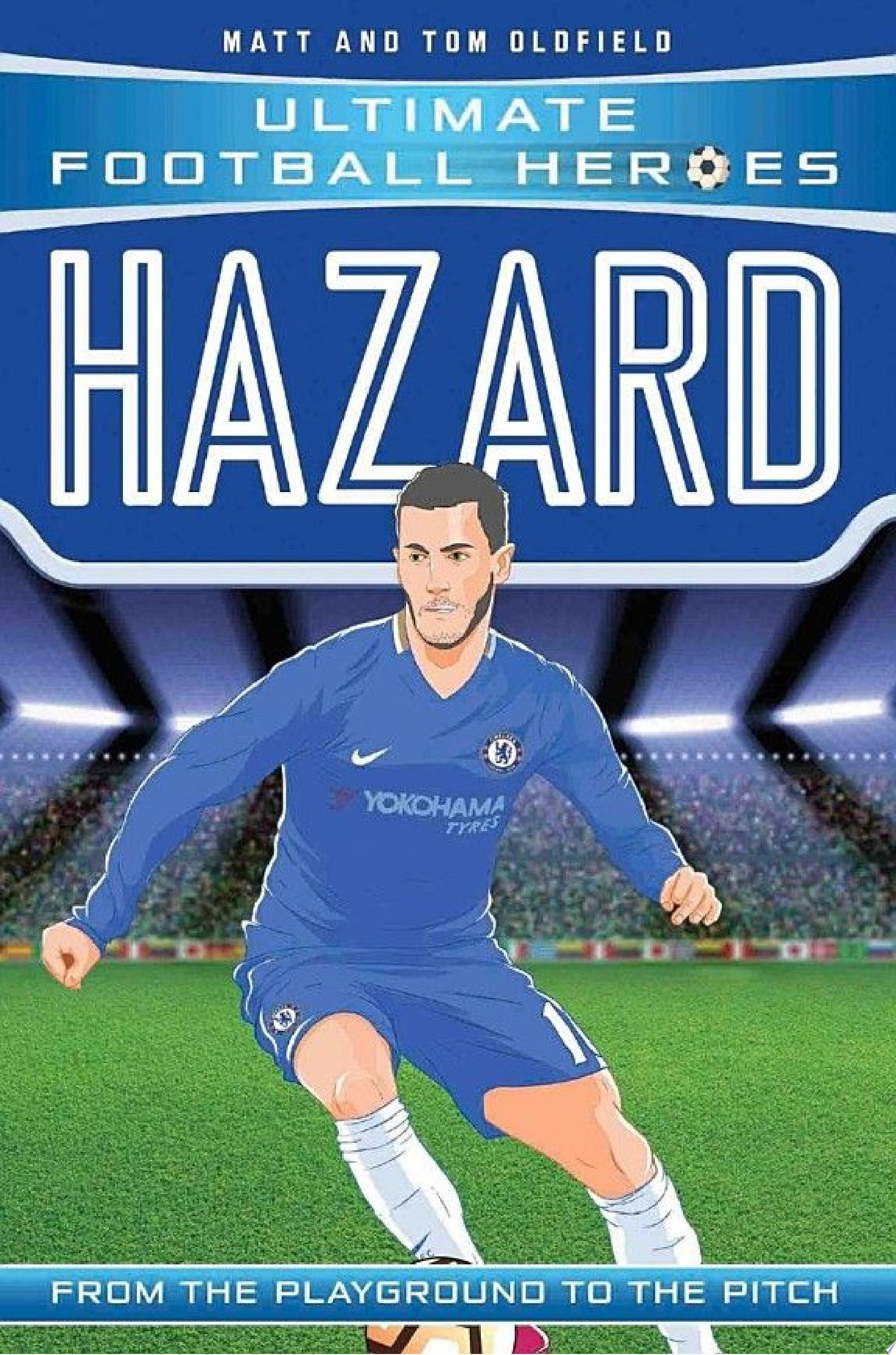 Hazard  Ultimate Football Heroes    Collect Them All