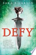 Defy (Defy, Book 1) image