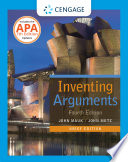 """Inventing Arguments Brief Edition, 2016 MLA Update"" by John Mauk, John Metz"