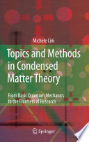 Topics and Methods in Condensed Matter Theory Book