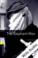 The Elephant Man - With Audio Level 1 Oxford Bookworms Library