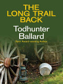 The Long Trail Back