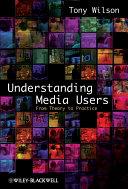 Understanding Media Users