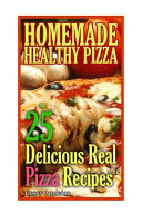 Homemade Healthy Pizza Book