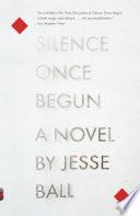 Silence Once Begun
