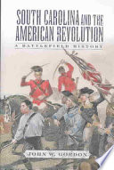 South Carolina And The American Revolution