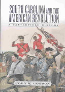 South Carolina and the American Revolution